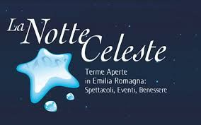 Dall'11 al 13 giugno, torna a Rimini Notte Celeste, la grande festa in onore delle terme della riviera romagnola, che rimarranno aperte fino a tarda notte, con speciali tariffe per i trattamenti terminali,