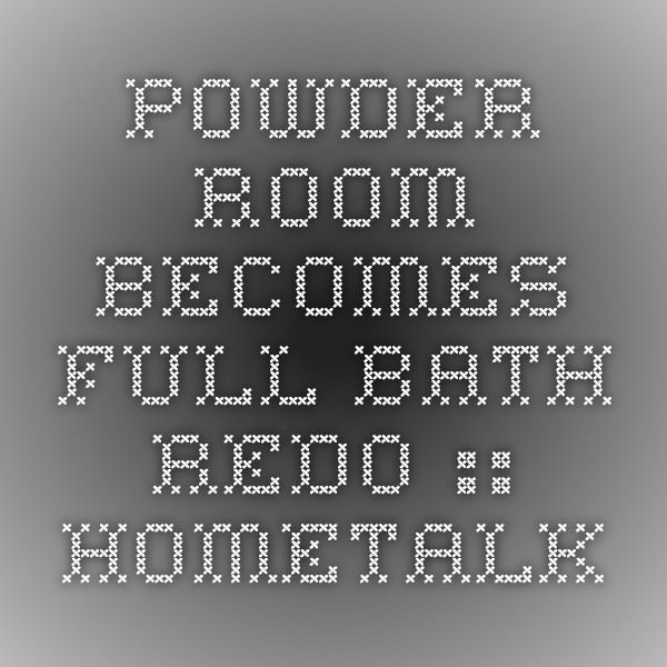 Powder Room Becomes Full Bath Redo :: Hometalk