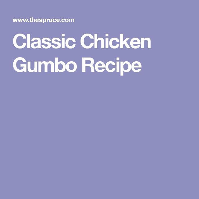 Classic Chicken Gumbo Recipe