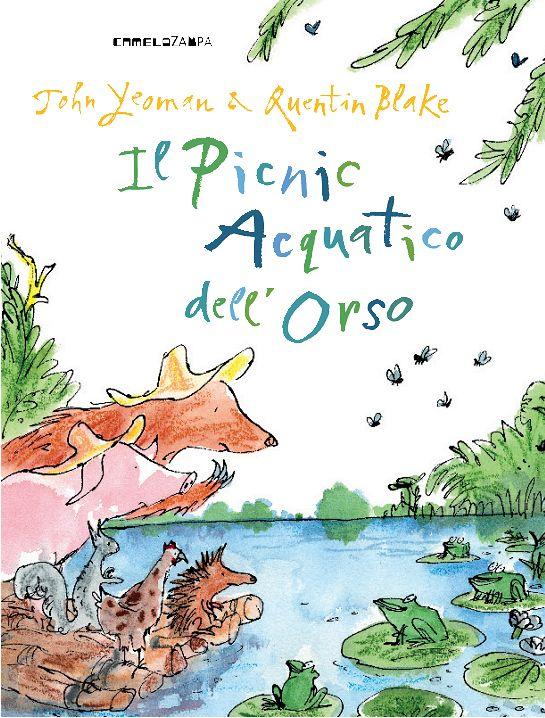 """John Yeoman, Quentin Blake """"Il picnic acquatico dell'orso"""", CameloZampa"""