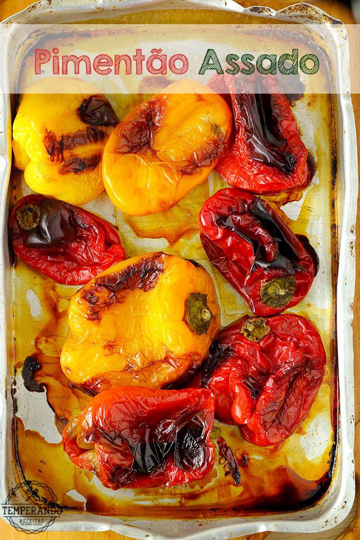 PIMENTÃO ASSADO - dica super útil de como assar pimentão. O sabor fica super suave. Uma delícia   temperando.com #receita #entradas #dicadecozinha