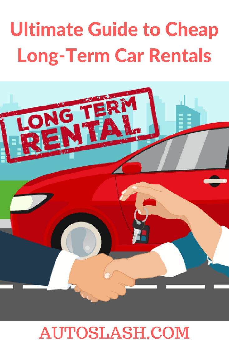 Need A Rental Car For A Month Or More Here Are Your Best Options