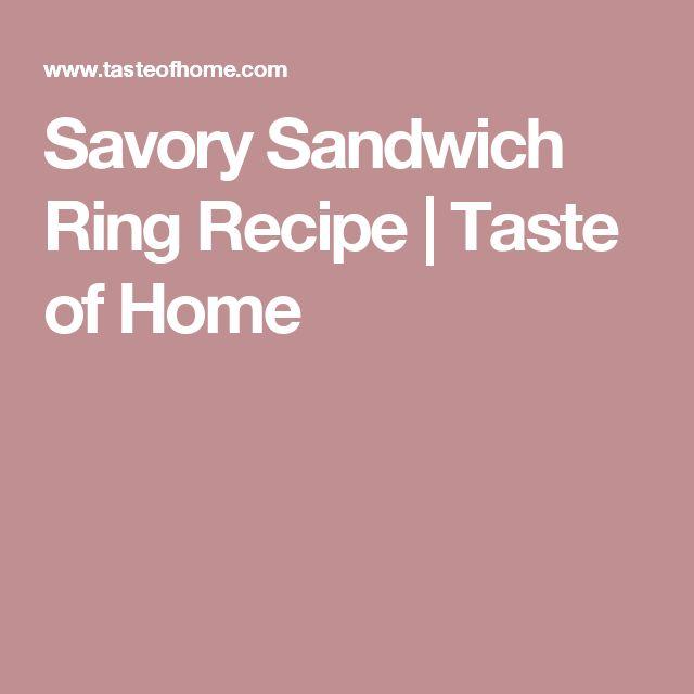 Savory Sandwich Ring Recipe | Taste of Home