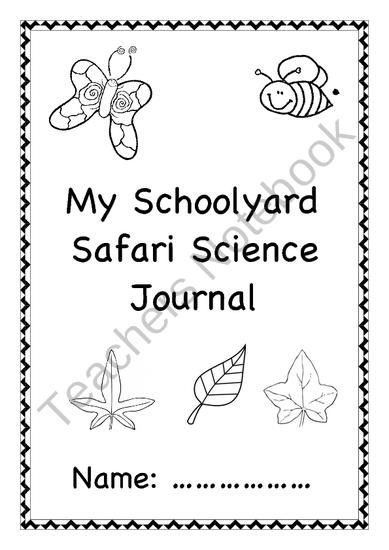 My Schoolyard Safari Journal from Little Learners- little hands and feet, big potential! on TeachersNotebook.com (14 pages)
