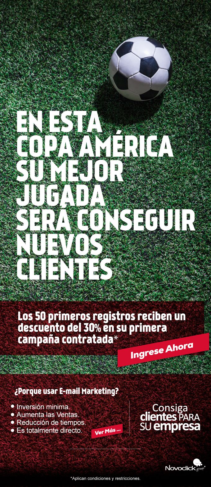 #Novoclick En esta #CopaAmérica su mejor jugada será conseguir nuevos clientes.