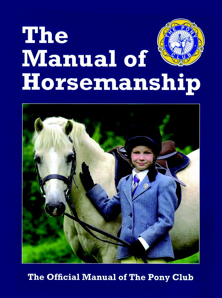 The Pony Club Manual of Horsemanship   Distributed by Quiller Publishing. A complete basic guide to horsemanship and horse care, suitable for all ages and containing an amalgam of expert knowledge. Boasting numerous improved features, this manual has been updated to include chapters on the bridle, bitting, additional saddlery, shoeing and work control. #horse #pony #manual #horsemanship #training #riding
