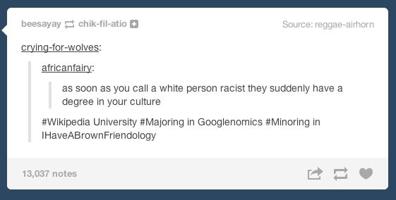 "BEST ARTICLE EVER!!!  haha googlenomics! ""On white people's reactions to being called racist: 