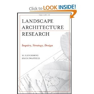 Landscape Architectural Research: Inquiry, Strategy, Design by M. Elen Deming, Simon Swaffield