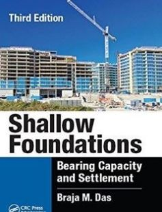 Shallow Foundations: Bearing Capacity and Settlement Third Edition free download by Das Braja M ISBN: 9781498731171 with BooksBob. Fast and free eBooks download.  The post Shallow Foundations: Bearing Capacity and Settlement Third Edition Free Download appeared first on Booksbob.com.
