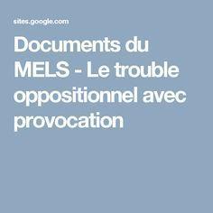 Documents du MELS - Le trouble oppositionnel avec provocation