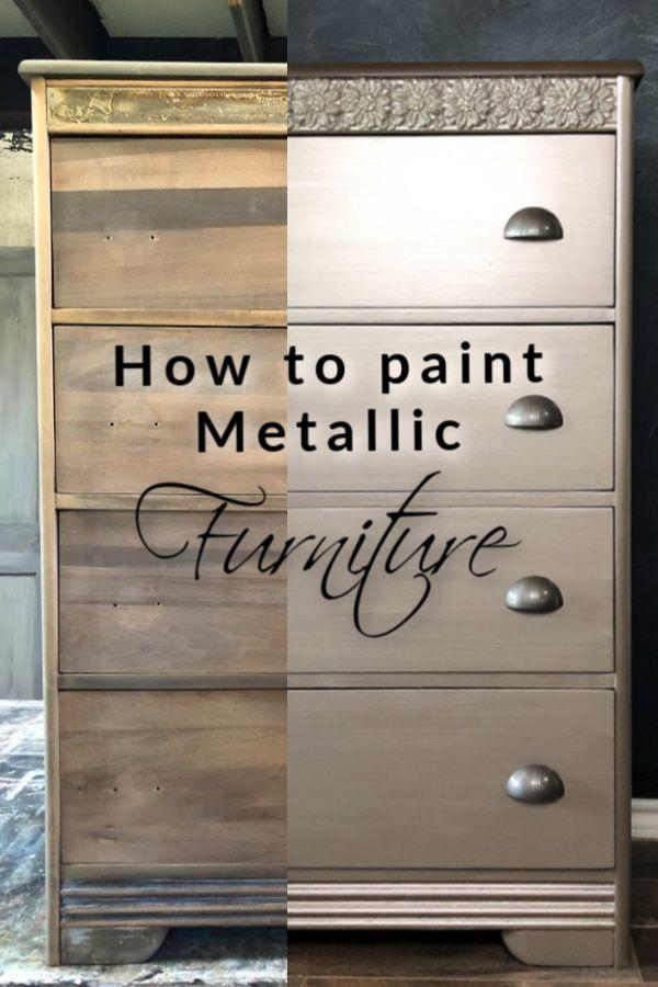 How To Paint Metallic Furniture The Easy Way In 2020 Metallic Painted Furniture Furniture Painting Techniques Metal Furniture