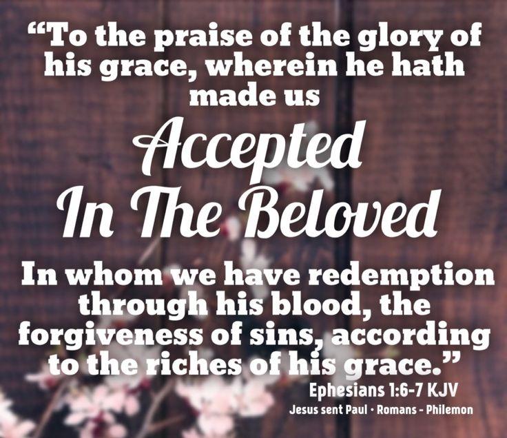 EPHESIANS 1:6-7 KJV
