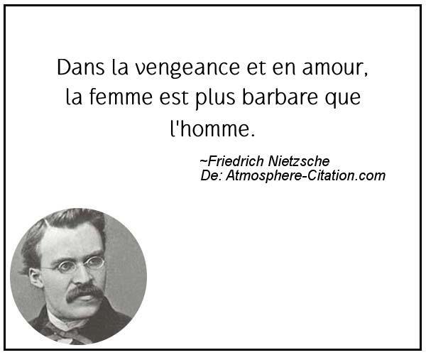Dans la vengeance et en amour, la femme est plus barbare que l'homme.  Trouvez encore plus de citations et de dictons sur: http://www.atmosphere-citation.com/populaires/dans-la-vengeance-et-en-amour-la-femme-est-plus-barbare-que-lhomme.html?