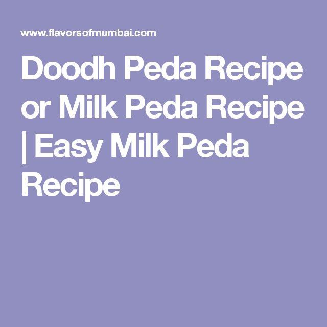 Doodh Peda Recipe or Milk Peda Recipe | Easy Milk Peda Recipe