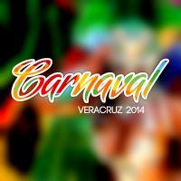 Making plans/ Events- Carnaval Veracruz 2014