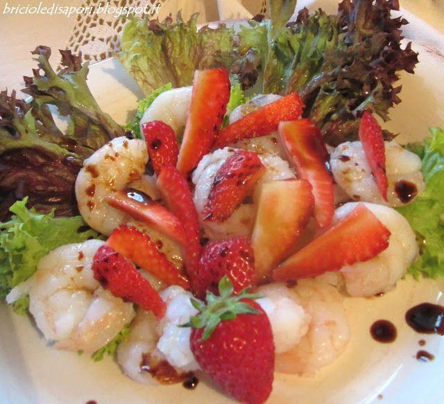 Briciole di Sapori           : Insalata con gamberi e fragole all'Aceto balsamico...