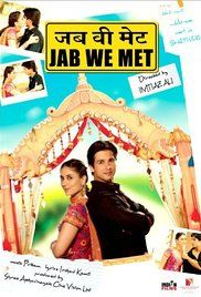 Jab We Met Full Movies Online. A depressed wealthy businessman finds his life changing after he meets a spunky and care-free young woman.