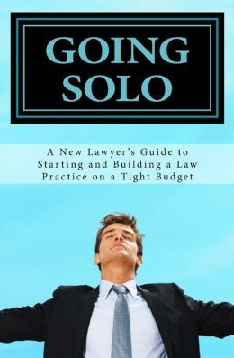13 best books worth reading images on pinterest book lists going solo a new lawyers guide to starting and building a law practice on a fandeluxe Gallery