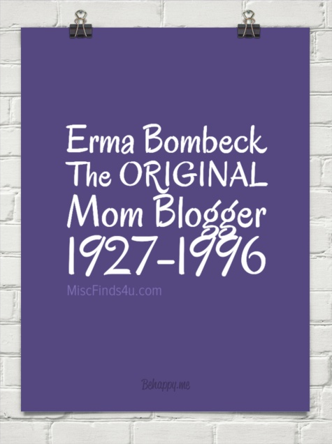 erma bombeck life essay In 1964, ohio homemaker erma bombeck accepted a job writing some  about  what she would do differently if she could live her life over.