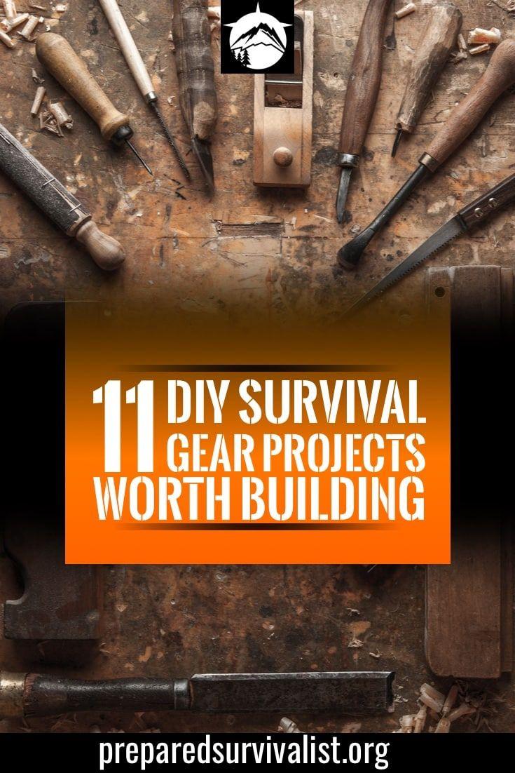 11 Diy Survival Gear Projects Worth Building Survival Gear Survival Prepping Survival Skills