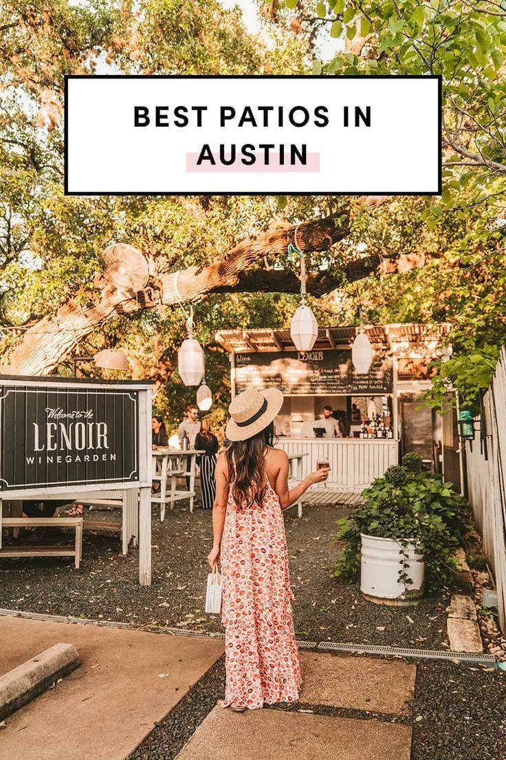 23 Best Austin Patios To Wine Dine In 2020 Austin City Guide Visit Austin Plant Life
