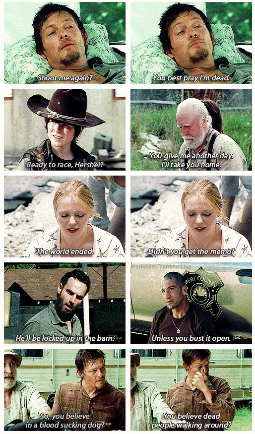 Some of the best one-liners. The Walking Dead - TWD