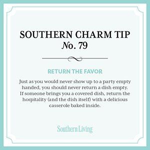 Tip #79: Return the favor   Secrets to Southern Charm   Southern Living