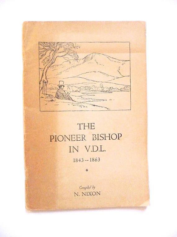 Vintage Book Australiana The Pioneer Bishop in V.D.L.