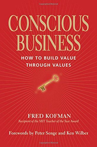 Conscious Business: How to Build Value through Values by ... https://www.amazon.ca/dp/1622032020/ref=cm_sw_r_pi_dp_x_HZ1KybMS45J4V