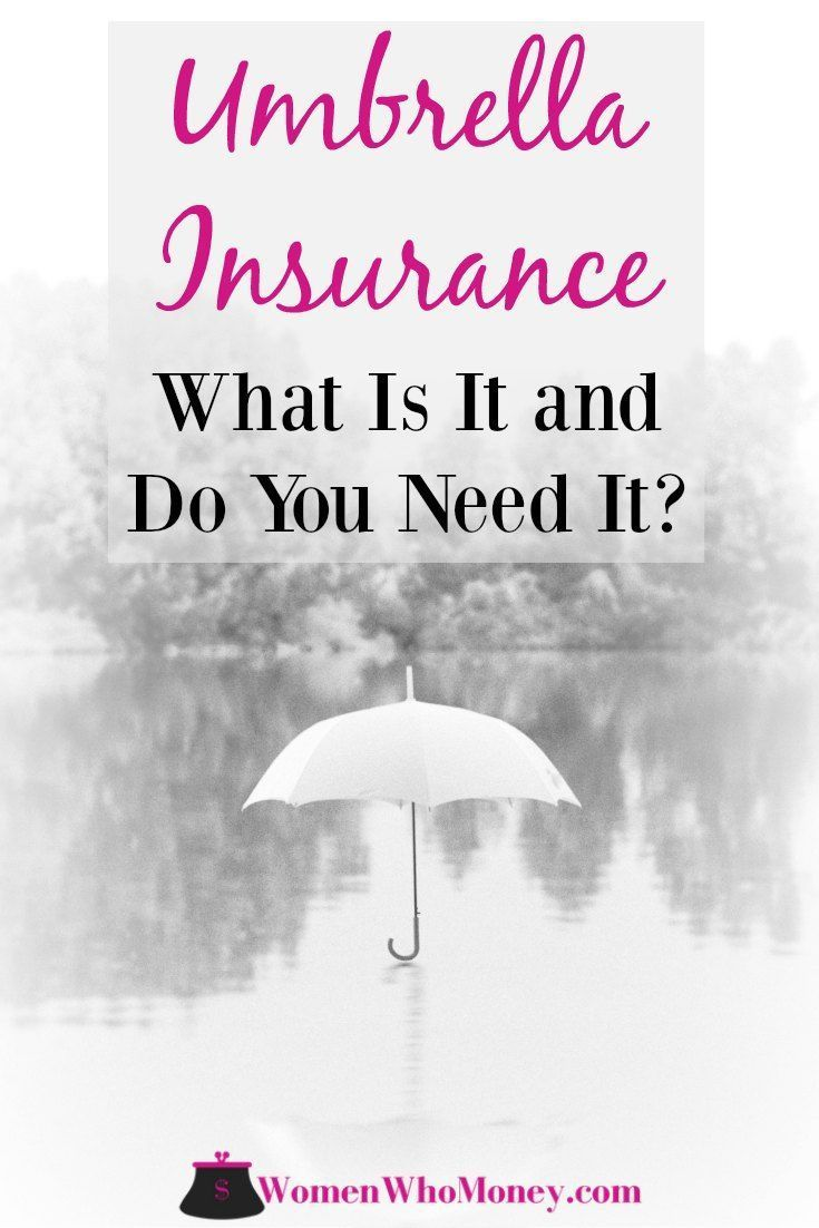What Is Umbrella Insurance And Who Really Needs It Umbrella