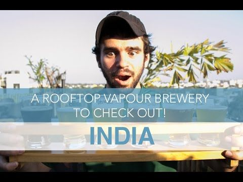 India: A Rooftop Vapour Brewery to Check Out in Bangalore! | Seek The World