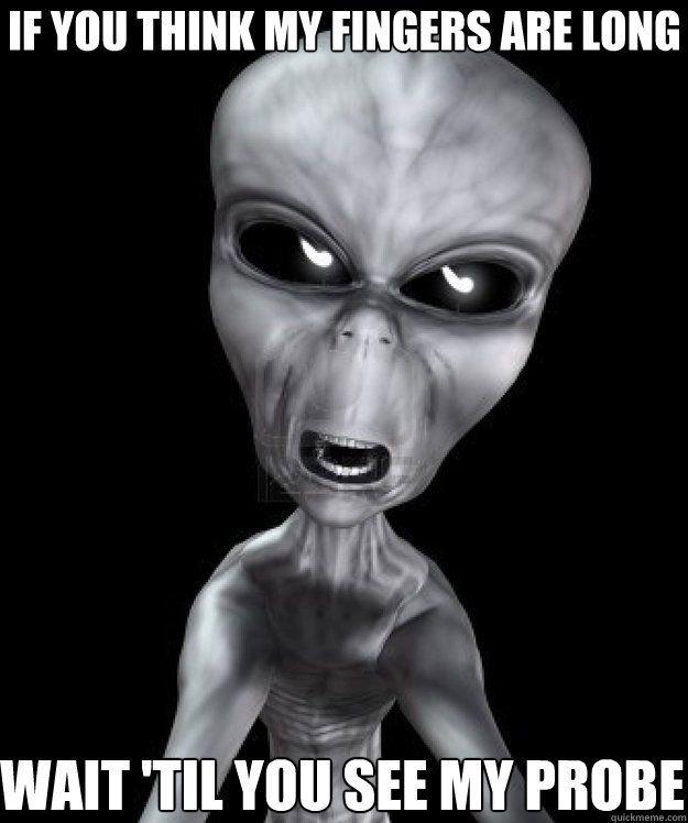 Funny Alien Memes I M Not Saying It Was Aliens Slapwank Aliens Funny Funny Horror Funny