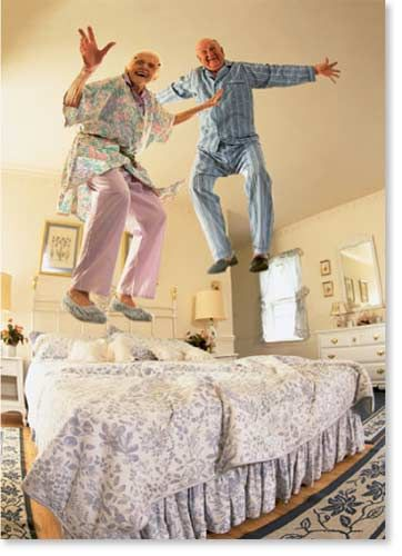 You're never too old to jump on the bed... you might be a little off-balance... but never too old to have fun!!