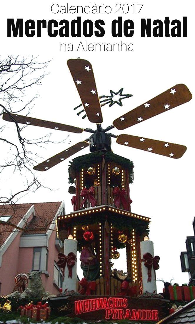 Calendário de 2017 dos Mercados de Natal na Alemanha e lista dos melhores que visitamos