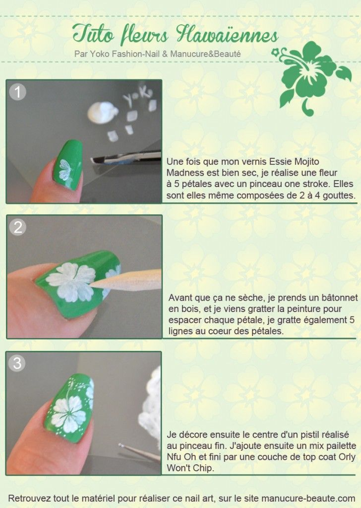 Hawaiian flower nails :). Well, it's in French, but I might be able to figure it out with the pictures...