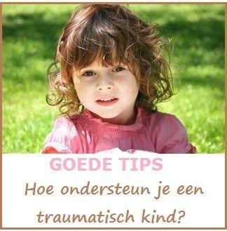 Tips bij het ondersteunen van kinderen met een trauma.