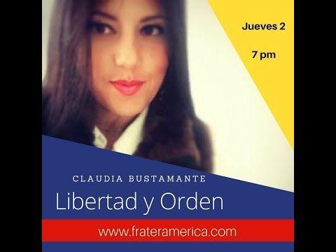 Libertad y Orden No 123. Campaña electoral 2018. Dra. Claudia Bustamante...