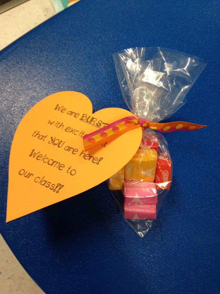 "New kid gift :) ""We are BURSTING with excitement that you are here! Welcome to our class!"" (With Starburst candies)"