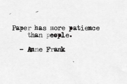 Good ol' Anne Frank. I really needed to hear this today.