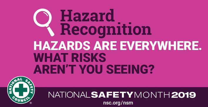 Recognizing Hazards National Safety Month Week 1 National Safety Health And Safety Injury Prevention