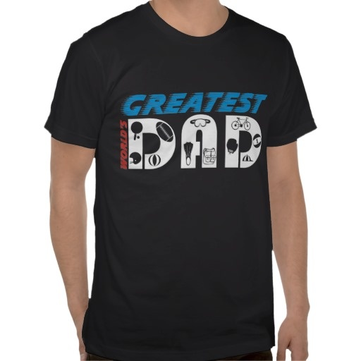 World's Greatest Dad T-shirts #WorldsGreatestDad #Tshirts #fathersday, #gifts  See more #gifts here http://www.zazzle.com/zazzleproducts1?rf=238228936251904937=zBookmarklet