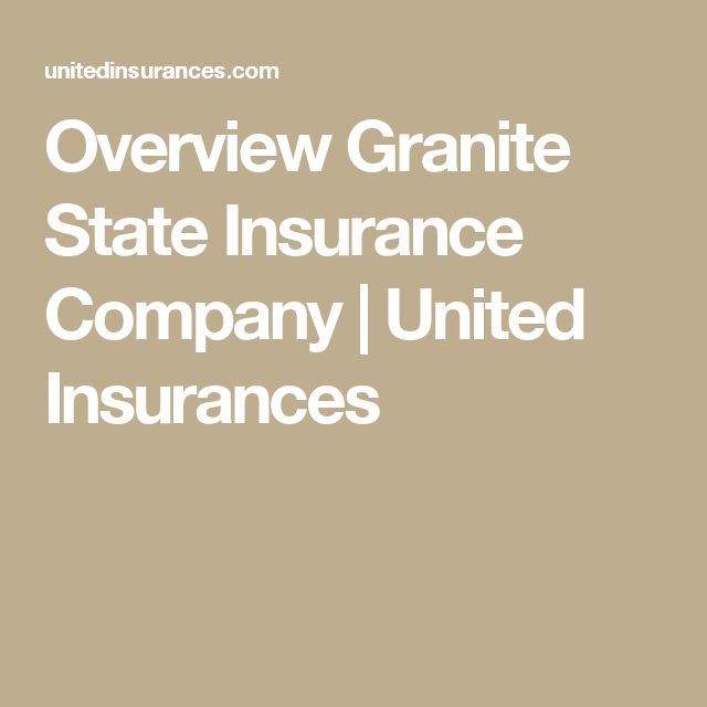 Overview Granite State Insurance Company  If you are looking for property and casualty insurance services, Granite State Insurance Company is one of the best choices. Based in New York, Granite State has a goal to make all the customers comfortable and satisfied with their products and services. With excellent ability, Granite State always tries the best to guide you finding the best coverage. You can get competitive #car #insurance #insurancecompany