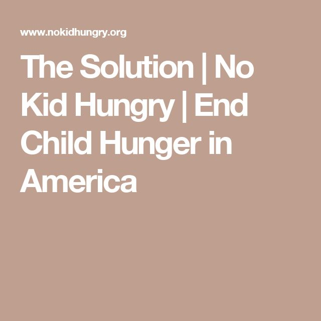 The Solution | No Kid Hungry | End Child Hunger in America