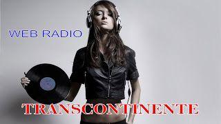 WELCOME: BLOGGER TRANSCONTINENTE FM
