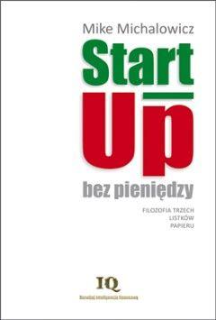 Start-up bez pieniędzy - Mike Michalowicz - ebook