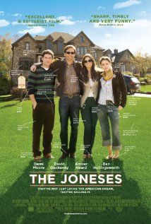 The Joneses (2009) A seemingly perfect family moves into a suburban neighborhood, but when it comes to the truth as to why they're living there, they don't exactly come clean with their neighbors.