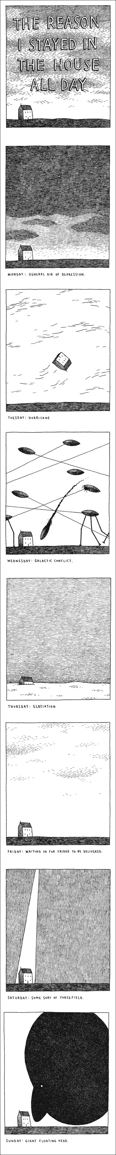 Tom Gauld. Ideas: Use a number of panels to try and tell a story. Keep your drawings simple and to the point. Use smaller controlled lines to describe texture.