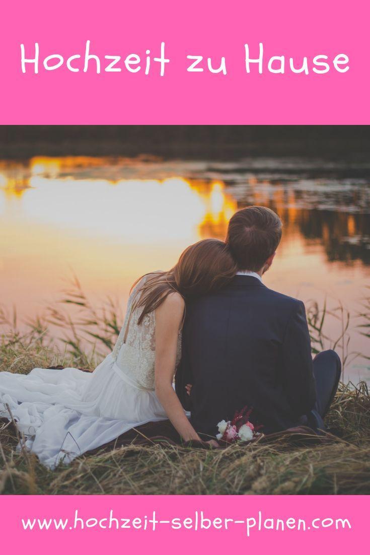 Hochzeit Zu Hause Allgemeine Informationen Zum Thema Hochzeit Zu Hause Hochzeit Hochzeit Feiern