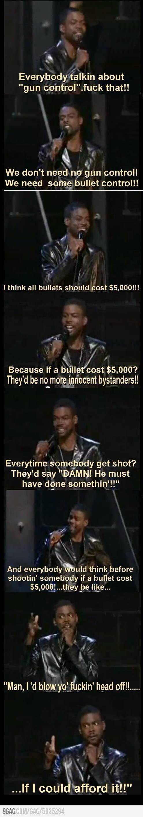 Chris Rock on Gun Control. SO true!!