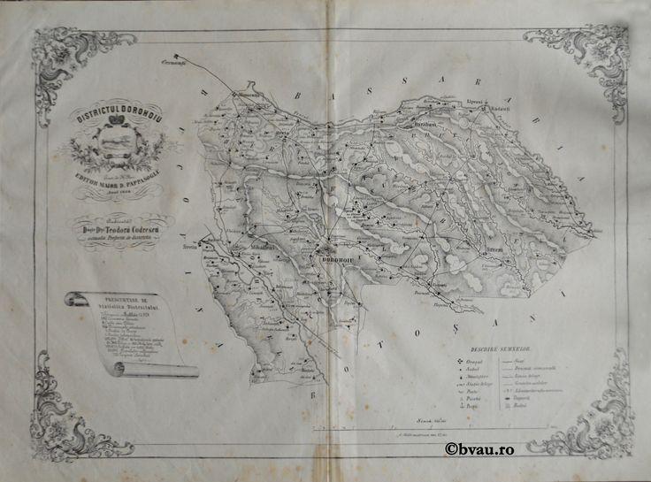 """Districtul Dorohoiu, întocmit şi editat de Maior D. Pappasoglu, 1864. Imagine din colecțiile Bibliotecii """"V.A. Urechia"""" Galați."""